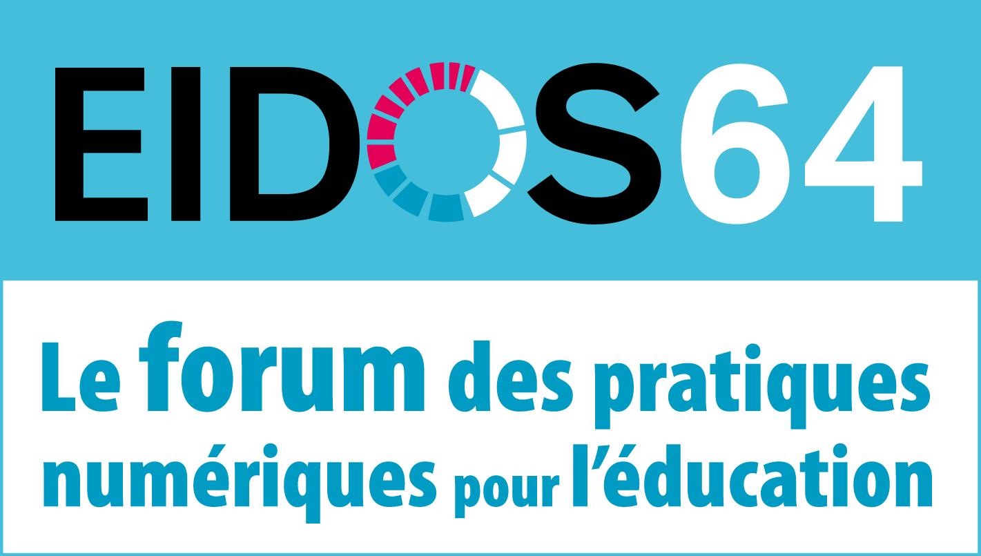 EIDOS64 forum des pratiques numériques pour l'éducation